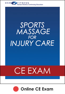 Sports Massage for Injury Care Online CE Exam
