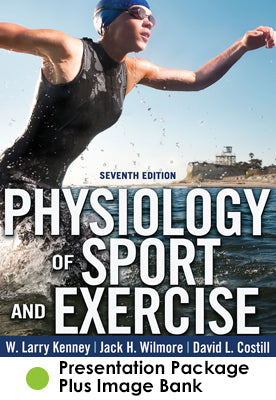 Physiology of Sport and Exercise Presentation Package Plus Image Bank-7th Edition