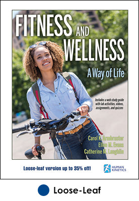 Fitness and Wellness With Web Study Guide-Loose-Leaf Edition