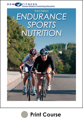 Endurance Sports Nutrition Print CE Course-3rd Edition