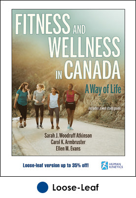 Fitness and Wellness in Canada With Web Study Guide-Loose-Leaf Edition