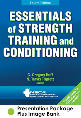 Essentials of Strength Training and Conditioning Presentation Package plus Image Bank-4th Edition