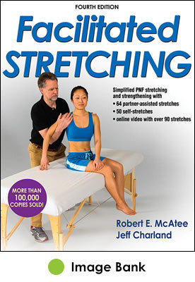 Facilitated Stretching Image Bank-4th Edition