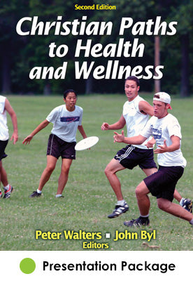 Christian Paths to Health and Wellness Presentation Package-2nd Edition