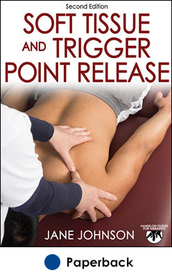 Soft Tissue and Trigger Point Release-2nd Edition