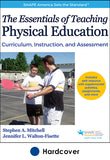 Essentials of Teaching Physical Education With Web Resource, The