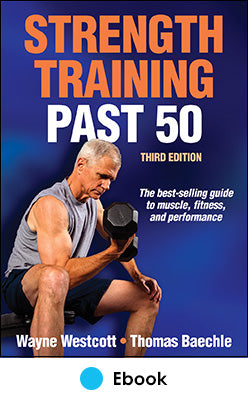 Strength Training Past 50 3rd Edition PDF