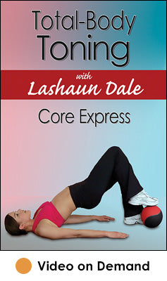 Total-Body Toning with Lashaun Dale: Core Express Video on Demand-HK