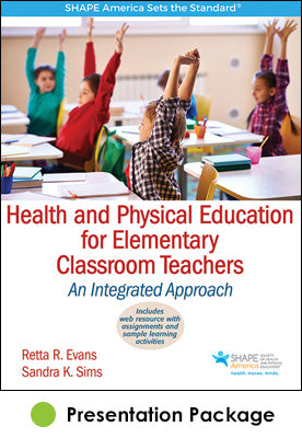 Health and Physical Education for Elementary Classroom Teachers Presentation Package