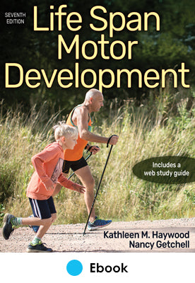 Life Span Motor Development 7th Edition epub With Web Study Guide