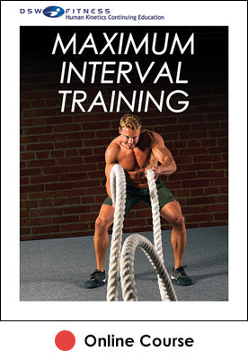 Maximum Interval Training Online CE Course