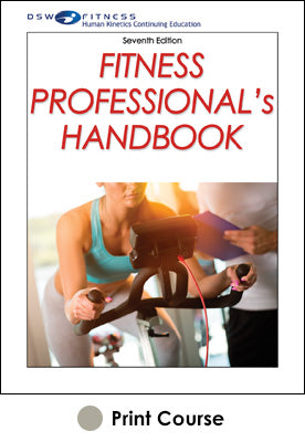 Fitness Professional's Handbook Print CE Course-7th Edition