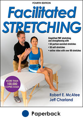 Facilitated Stretching-4th Edition With Online Video