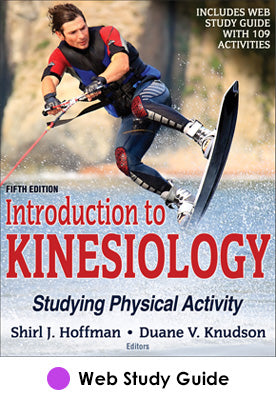 Introduction to Kinesiology Web Study Guide-5th Edition