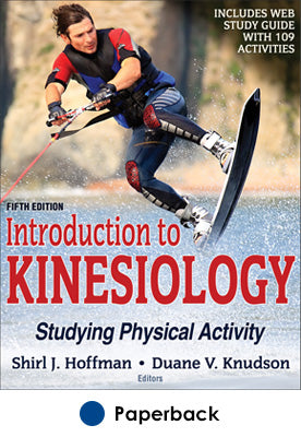 Introduction to Kinesiology 5th Edition With Web Study Guide