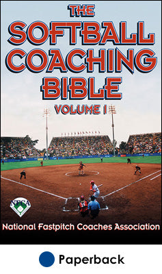 Softball Coaching Bible, Volume I, The