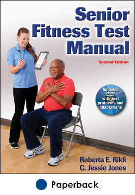 Senior Fitness Test Manual-2nd Edition