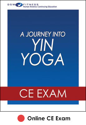 Journey Into Yin Yoga Online CE Exam, A