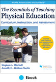 Essentials of Teaching Physical Education PDF With Web Resource, The