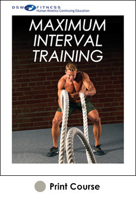 Maximum Interval Training Print CE Course