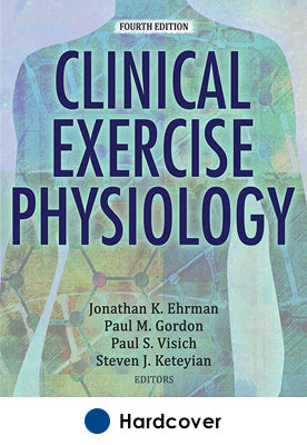 Clinical Exercise Physiology 4th Edition With Web Resource