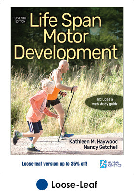 Life Span Motor Development 7th Edition With Web Study Guide-Loose-Leaf Edition
