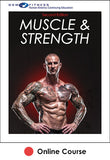 Muscle & Strength Online CE Course-2nd Edition