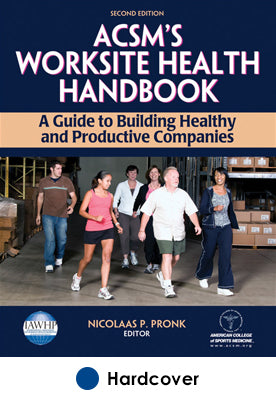 ACSM's Worksite Health Handbook-2nd Edition