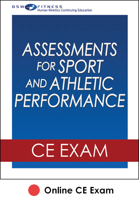 Assessments for Sport and Athletic Performance Online CE Exam
