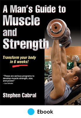 Man's Guide to Muscle and Strength PDF, A