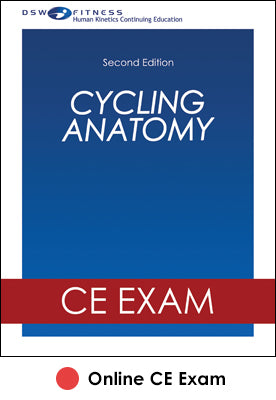 Cycling Anatomy Online CE Exam-2nd Edition