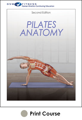Pilates Anatomy With CE Exam-2nd Edition