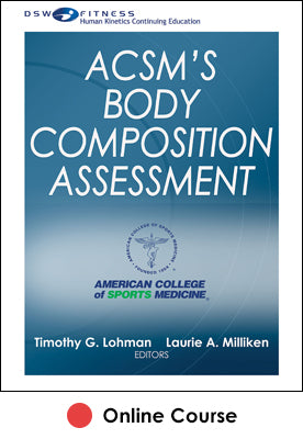 ACSM's Body Composition Assessment Ebook With CE Exam