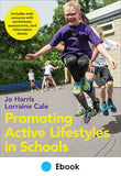 Promoting Active Lifestyles in Schools PDF With Web Resource