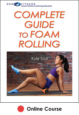Complete Guide to Foam Rolling eBook with CE Exam