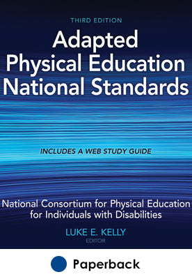 Adapted Physical Education National Standards 3rd Edition With Web Study Guide