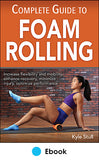 Complete Guide to Foam Rolling PDF