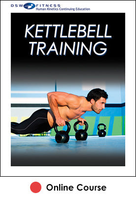 Kettlebell Training Online CE Course