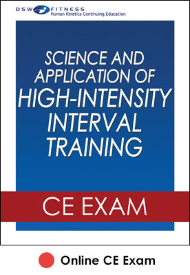 Science and Application of High-Intensity Interval Training Online CE Exam