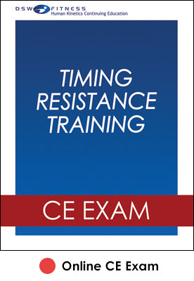Timing Resistance Training Online CE Exam