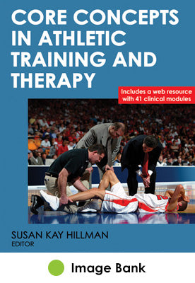 Core Concepts in Athletic Training and Therapy Image Bank