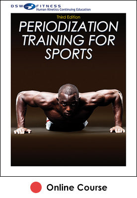 Periodization Training for Sports Online CE Course-3rd Edition