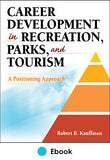 Career Development in Recreation, Parks, and Tourism PDF