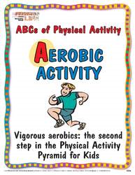 Aerobic Activity sign - ABCs of Physical Activity
