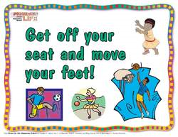 Get off your seat and move your feet!