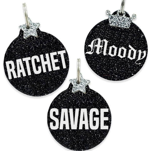 Megan Thee Stallion Ratchet, Moody or savage  Dog tag on black glitter with silver charm
