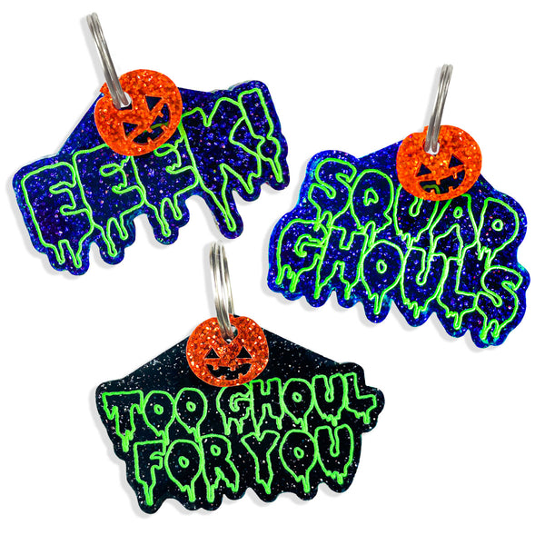 EEEk!, Squad Ghouls, To Ghoul For You! Neon Green slim drip text, orange glitter mini charms, and black purple glitter dog id tags. super cool and spooky!