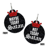rebeldawg.com - REBEL TAGS Double-Sided Maybe Today / Not Today Satan
