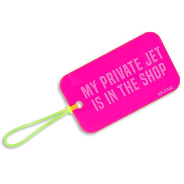 My Private Jet Is In The Shop Luggage Tag