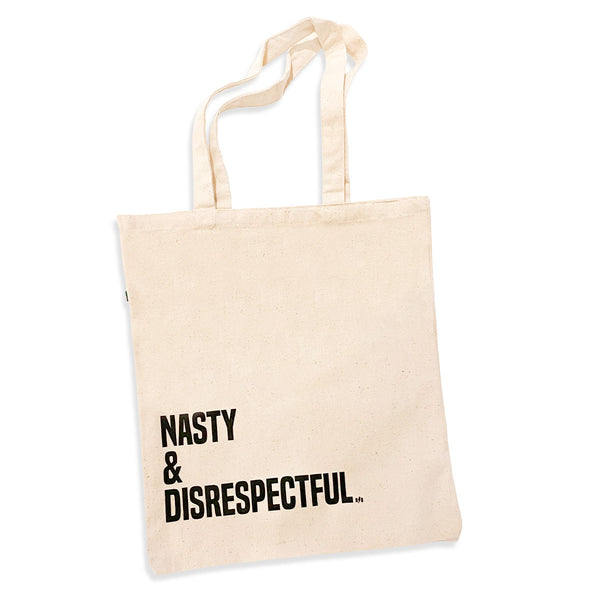 Eco friendly natural color canvas tote bag with nasty & disrespectful printed on the front of the bag.
